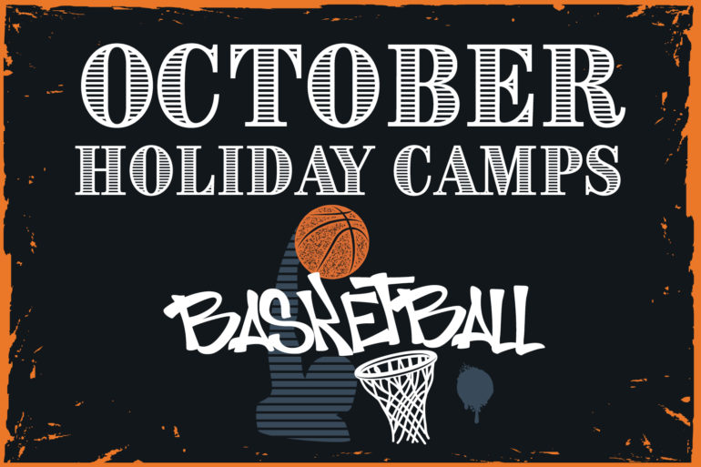 OCTOBER HOLIDAY CAMPS