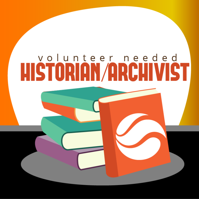 Volunteer Needed – Historian/Archivist