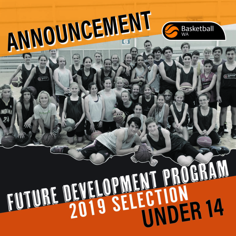 ANNOUNCEMENT – 2019 U14 FDP TEAM SELECTION