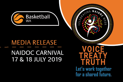 NAIDOC CARNIVAL – 17 & 18 JULY – MEDIA RELEASE