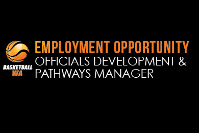 BWA EMPLOYMENT OPPORTUNITY – OFFICIALS DEVELOPMENT & PATHWAYS MANAGER