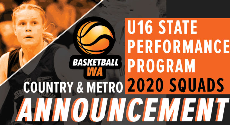 ANNOUNCEMENT – U16 State Performance Program (SPP) Country and Metro Squads 19/20