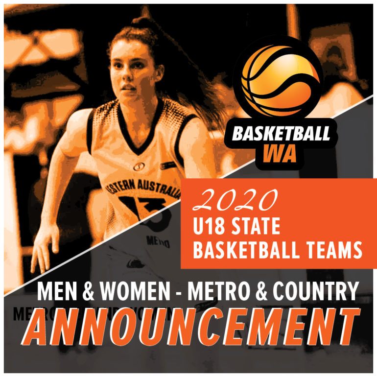 Announcement – 2020 U18 State Basketball Teams