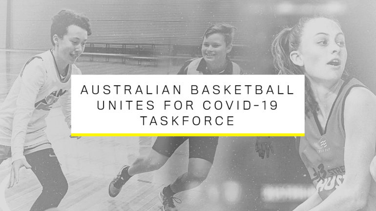 MEDIA RELEASE – Australian Basketball Unites to Tackle Impact of COVID-19