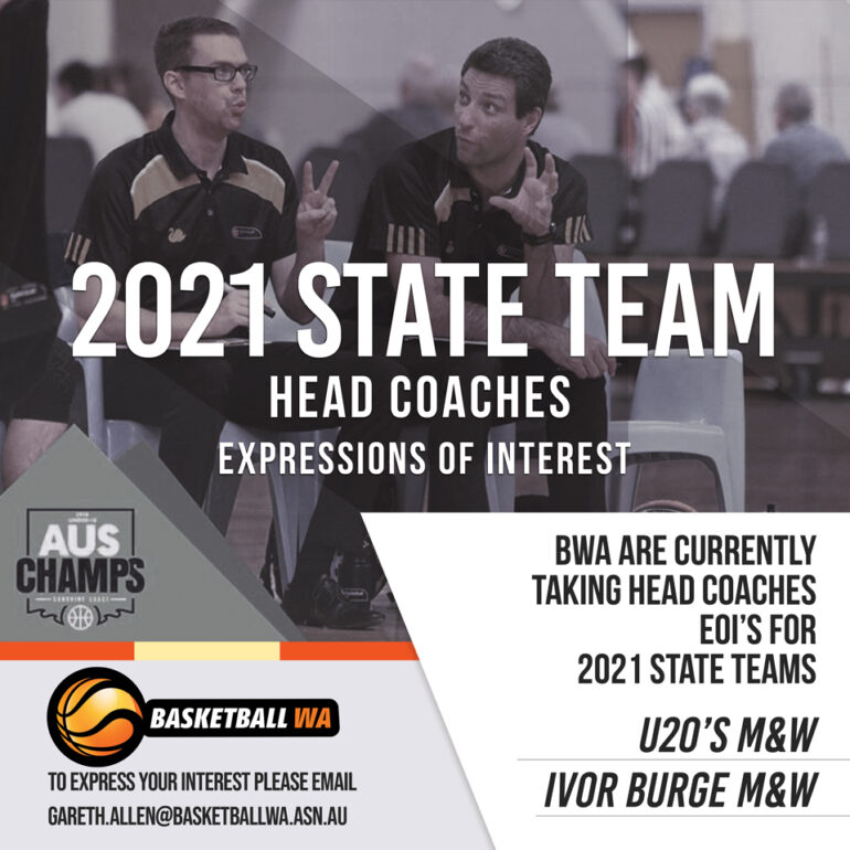 EXPRESSIONS OF INTEREST – 2021 STATE TEAM HEAD COACHES