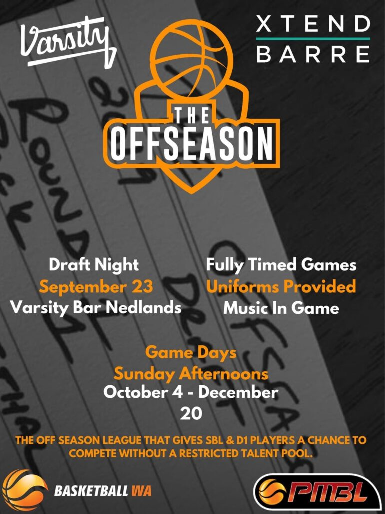 """BASKETBALL WA'S AFFILIATION WITH """"THE OFF SEASON"""""""