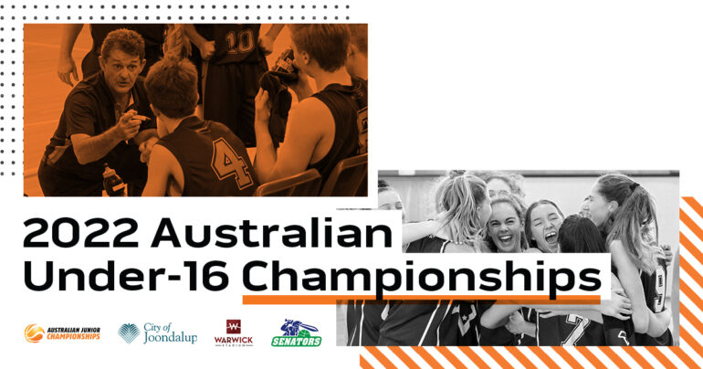 ANNOUNCEMENT – 2022 AUSTRALIAN U16 CHAMPIONSHIPS