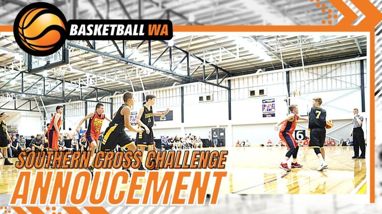 BASKETBALL WA SOUTHERN CROSS  CHALLENGE ANNOUNCEMENT