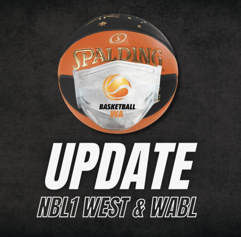 ANNOUNCEMENT – POSTPONEMENT OF NBL1 WEST and CANCELLATION OF WABL