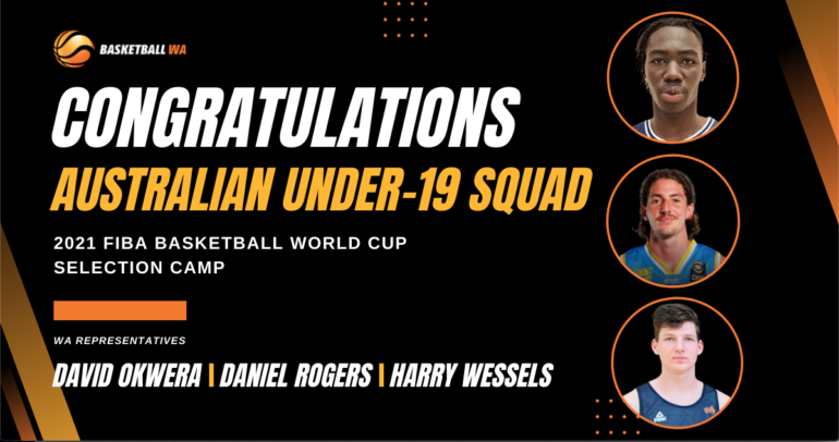 EMUS SQUAD NAMED FOR 2021 FIBA UNDER-19 BASKETBALL WORLD CUP SELECTION CAMP